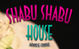 Shabu Shabu House